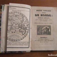 Libros antiguos: PETIT VOYAGE AUTOUR DU MONDE, 1830. PIERRE BLANCHARD. NUMEROSOS GRABADOS. Lote 182732767