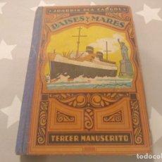Libros antiguos: IMPRESIONANTE MANUSCRITO PERFECTO ESTADO PAISES Y MARES DE JOAQUIN PLA CARGOL AÑOS 30. Lote 182888996