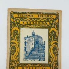 Libros antiguos: TURISMO IBÉRICO CATALUÑA - BELL PUIG ( AÑOS 30 ). Lote 182953762