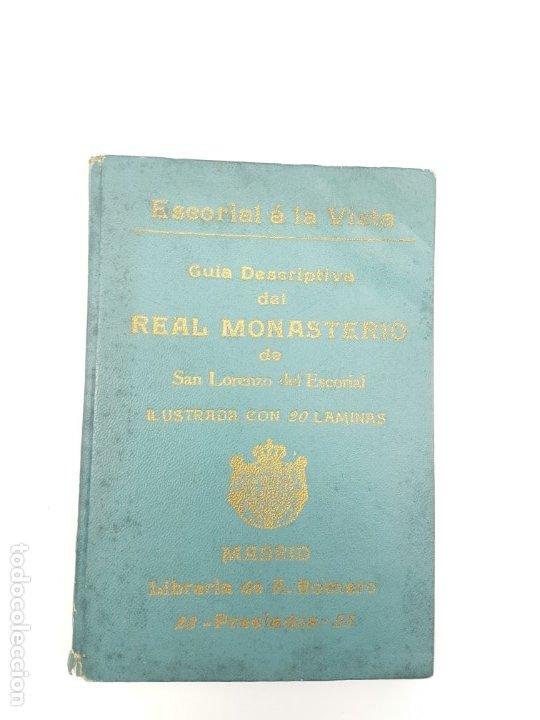 GUIA DESCRIPTIVA MONASTERIO DEL ESCORIAL ( 20 AUTOTIPIAS ) COMIENZO DEL SIGLO (Libros Antiguos, Raros y Curiosos - Geografía y Viajes)