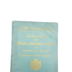 Libros antiguos: GUIA DESCRIPTIVA MONASTERIO DEL ESCORIAL ( 20 AUTOTIPIAS ) COMIENZO DEL SIGLO. Lote 182955960