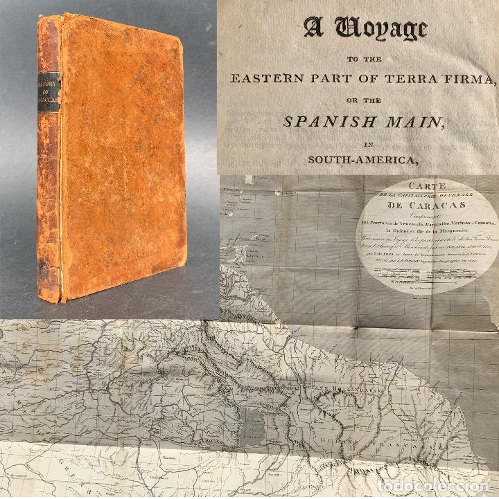 1806 - A VOYAGE TO THE SPANISH MAIN - HISTORIA SUDAMERICA - VIAJES - CARACAS - MAPA (Libros Antiguos, Raros y Curiosos - Geografía y Viajes)