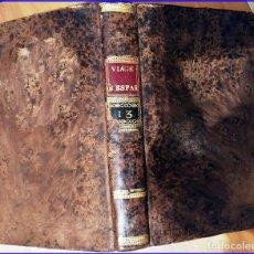 Libros antiguos: AÑO 1787: VIAJE DE ESPAÑA.-. Lote 183090008