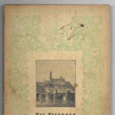 Libros antiguos: RECORDS I BELLESES DE CATALUNYA. COL-LECCIÓ POPULAR BARCINO Nº 100 1ª EDICIÓ PIFERRER, PAU. Lote 183307636