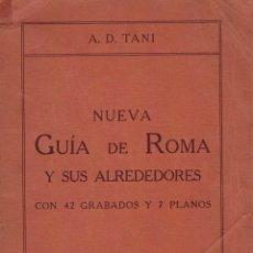 Libros antiguos: A.D. TANI, NUEVA GUÍA DE ROMA Y SUS ALREDEDORES CON 42 GRABADOS Y 7 PLANOS. Lote 183324096