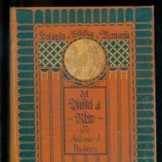 Libros antiguos: NUMULITE L1109 DEL AMSEL AL RHIN ANTONIO J. BASTINOS BARCELONA 1911 HOLANDA BÉLGICA ALEMANIA. Lote 183349336