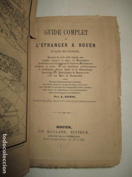 Libros antiguos: GUIDE COMPLET DE L'ÉTRANGER A ROUEN ET DANS SES ENVIRONS. PETIT, L. c. 1865. - Foto 4 - 183363248