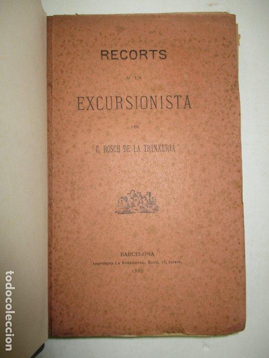 RECORTS D'UN EXCURSIONISTA. BOSCH DE LA TRINXERIA, C. 1887. PRIMERA EDICIÓ. (Libros Antiguos, Raros y Curiosos - Geografía y Viajes)