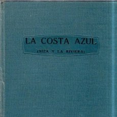 Libros antiguos: LA COSTA AZUL, NIZA Y LA RIVERA. PIERRE DEVOLUY & PIERRE BOREL. 1930?.. Lote 183775272