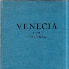 Libros antiguos: VENECIA Y SUS LAGUNAS. POMPEYO MOLMENTI. 1929?.. Lote 183775740