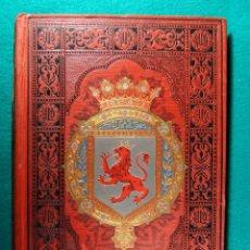Libros antiguos: ASTURIAS Y LEON-ESPAÑA SUS MONUMENTOS Y ARTES, SU NATURALEZA E HISTORIA-JOSE Mª QUADRADO-1885. . Lote 183838848