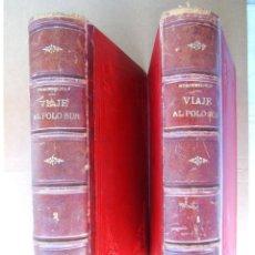 Libros antiguos: VIAJE AL POLO SUR, EXPEDICION SUECA A BORDO DEL ANTARTICO-OTTO NORDENSKJOLD-R.RAGAZZONI-1904-1ª EDIC. Lote 183937123