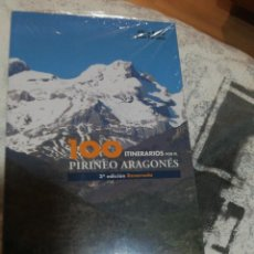 Libros antiguos: 100 ITINERARIOS POR EL PIRINEO ARAGONÉS. TERCERA EDICIÓN RENOVADA. Lote 184121875