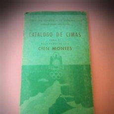 Livres anciens: CATALOGO DE CIMAS PARA EL RECORRIDO DE LOS CIEN MONTES 1956 PAIS VASCO. 4 MAPAS.NAVARRA, GUIPUZKOA... Lote 184362415