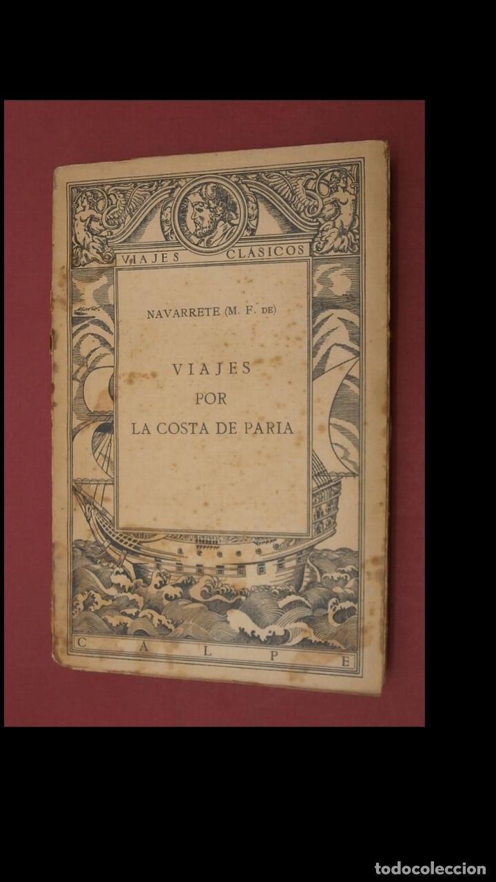 VIAJES POR LA COSTA DE PARIA. M. F. DE NAVARRETE (Libros Antiguos, Raros y Curiosos - Geografía y Viajes)