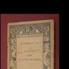 Libros antiguos: VIAJES POR LA COSTA DE PARIA. M. F. DE NAVARRETE. Lote 184637865