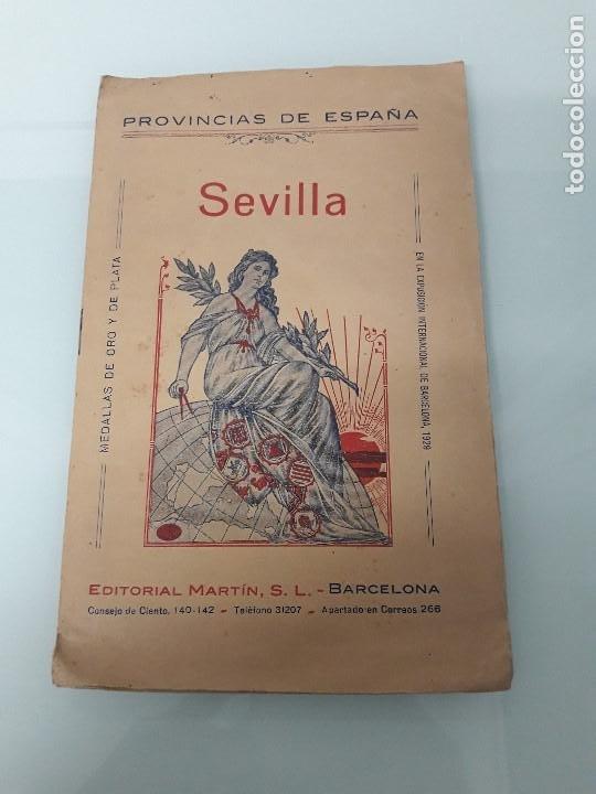 SEVILLA - PROVINCIAS DE ESPAÑA - EDITORIAL MARTÍN - BARCELONA - EXPOSICIÓN INTERNACIONAL DE 1929 (Libros Antiguos, Raros y Curiosos - Geografía y Viajes)