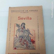 Libros antiguos: SEVILLA - PROVINCIAS DE ESPAÑA - EDITORIAL MARTÍN - BARCELONA - EXPOSICIÓN INTERNACIONAL DE 1929. Lote 185740913