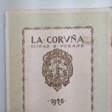 Libros antiguos: REVISTA LA CORUÑA CIUDAD DE VERANO - AÑO 1926 - DALMAU OLIVERES - BARCELONA. Lote 185910703