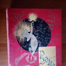 Libros antiguos: ROMA POR FRANCIS WEY 1886, 320 GRABADOS EDT. DANIEL CORTEZO -GRAN FOLIO. Lote 185977983