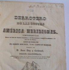 Libros antiguos: AÑO 1844 * DERROTERO DE LAS COSTAS DE LA AMÉRICA MERIDIONAL * BRASIL Y RIO DE LA PLATA * LAMINAS. Lote 186094536