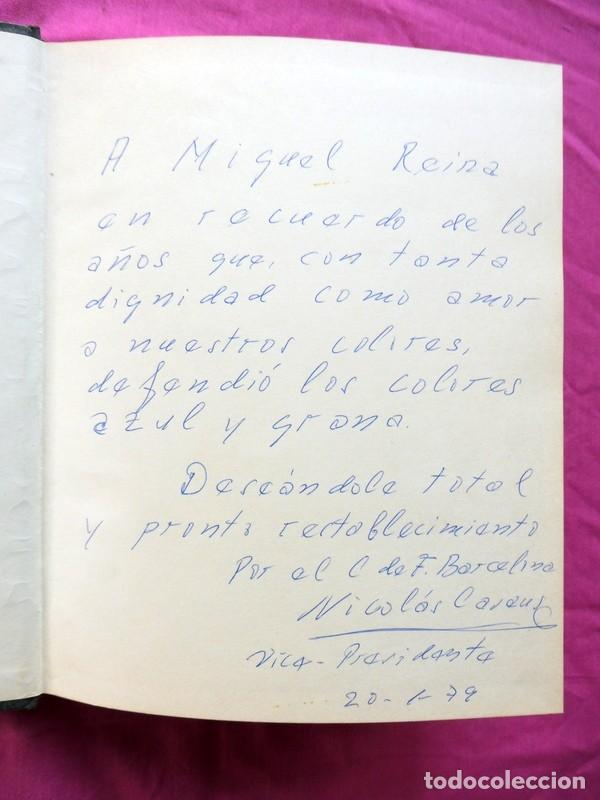 Libros antiguos: BARCELONA ÍNTIMA DEDICADO POR J. LUIS NÚÑEZ Y NICOLAS CASAUS A MIGUEL REINA - Foto 3 - 186294546