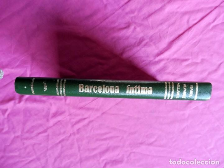 Libros antiguos: BARCELONA ÍNTIMA DEDICADO POR J. LUIS NÚÑEZ Y NICOLAS CASAUS A MIGUEL REINA - Foto 4 - 186294546