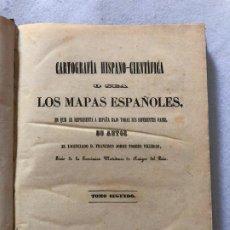 Libros antiguos: GEOGRAFÍA HISPANO-CIENTÍFICA O SEA LOS MAPAS ESPAÑOLES - 1852. Lote 187078910