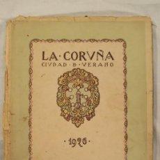 Libros antiguos: LA CORUÑA, CIUDAD DE VERANO. 1926. Lote 187128788
