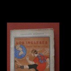 Libros antiguos: LOS INGLESES VISTOS POR UN LATINO. IMPRESIONES DE VIAJE. FEDERICO RAHOLA. Lote 187190905