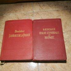 Libros antiguos: BAEDEKER SUD-QUEST DE LA FRANCE Y ITALIE CENTRALE ET ROME AÑOS 1929Y1912. Lote 187213356