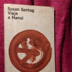 Livros antigos: VIAJE A HANOI. SUSAN SONTAG. GUERRA VIETNAM. ED.NUMERADA. EXLIBRIS DE MANUEL PADORNO POETA CANARIO.. Lote 187194470