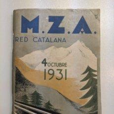Libros antiguos: 1931 FERROCARRILES MZA RED CATALANA - CON MAPA - SERVICIO DE INVIERNO. Lote 187614975
