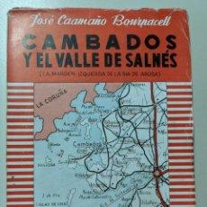 Libri antichi: 1957 CAMBADOS Y EL VALLE DEL SALNES - JOSE CAAMAÑO BOURNACELL. Lote 188490683
