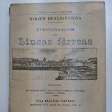 Libros antiguos: 1886 FERROCARRIL VIAJES DESCRIPTIVOS LINEAS FERREAS GUIA PRACTICO VALVERDE MADRID OVIEDO GIJON. Lote 188503205