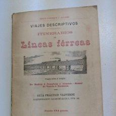 Libros antiguos: 1886 FERROCARRIL VIAJES DESCRIPTIVOS LINEAS FERREAS GUIA PRACTICO VALVERDE MADRID PAMPLONA ALSASUA. Lote 188503791