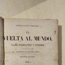 Libros antiguos: LA VUETA AL MUNDO. Lote 188526510
