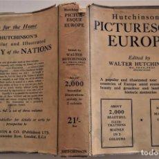 Libros antiguos: GUÍA DE ESPAÑA EN INGLÉS - PICTURESQUE EUROPE (UNA PARTE DEDICADA A ESPAÑA) EDITA WALTER HUTCHINSON. Lote 189104480