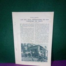 Libros antiguos: MONASTERIO DE SAN JERÓNIMO EN YUSTE. Lote 189120120