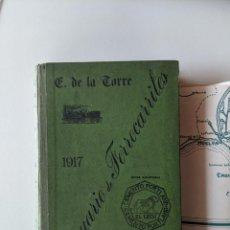 Libros antiguos: 1917 ANUARIO DE LOS FERROCARRILES ESPAÑOLES ENRIQUE DE LA TORRE CON GRAN MAPA DESPLEGABLE. Lote 189257933