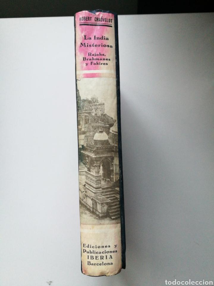Libros antiguos: LA INDIA MISTERIOSA.Rajahs,Brahmanes y Fakires.1a Ed.1929.Robert Chauvelot.155 fotos ilustradas . - Foto 2 - 189566832