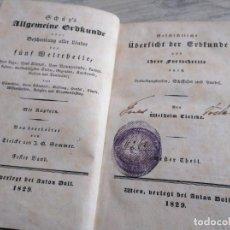 Libros antiguos: VIENA, 1829: LIBRO SOBRE GEOGRAFÍA Y SU PROGRESO A TRAVÉS DE EXPEDICIONES, TRANSPORTE Y COMERCIO. Lote 189886711