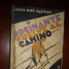 Libros antiguos: ROCINANTE VUELVE AL CAMINO JOHN DOS PASSOS 1930 MADRID 1ª EDICION . Lote 189961800