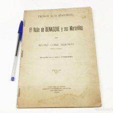 Libros antiguos: EL VALLE DE BENASQUE Y SUS MARAVILLAS - SEVERO CURIÁ MARTÍNEZ - TENERIFE 1926.. Lote 190050403