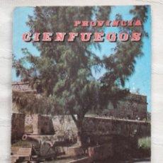 Libros antiguos: PROVINCIA CIENFUEGOS EDITORIAL: EDITORIAL ORIENTE. SANTIAGO DE CUBA EN 1978. Lote 190155241