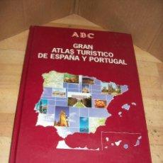Libros antiguos: ABC GRAN ATLAS TURISTICO DE ESPAÑA Y PORTUGAL. Lote 190521017
