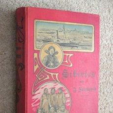 Libros antiguos: SIBERIA. SIBIRIEN VON NIKOLAI JADRINZEW, GEOGRAFÍA, ETNOGRAFÍA Y ESTUDIOS HISTÓRICOS 1886 EN ALEMÁN . Lote 190612785
