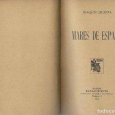 Libros antiguos: JOAQUIN DICENTA MARES DE ESPAÑA MADRID RENACIMIENTO1913. Lote 191057382