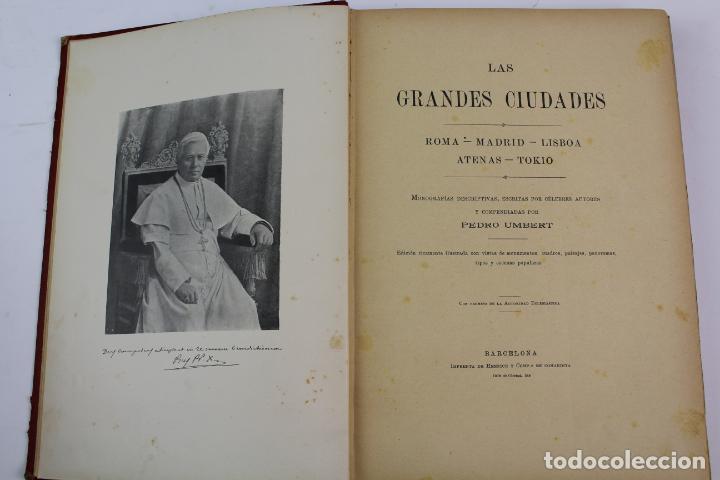 L-1618. LAS GRANDES CIUDADES ROMA MADRID LISBOA ATENAS TOKIO. ED. ILUSTRADA. 1909. (Libros Antiguos, Raros y Curiosos - Geografía y Viajes)