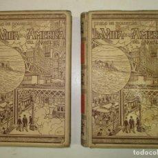 Libros antiguos: LA VIDA EN LA AMÉRICA DEL NORTE. ROUSIERS, PABLO DE. 1899. MONTANER Y SIMÓN.. Lote 191196097